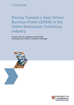 Case Study: Moving Towards a Data-Driven Business Model (DDBM) in the Online Newspaper Publishing Industry