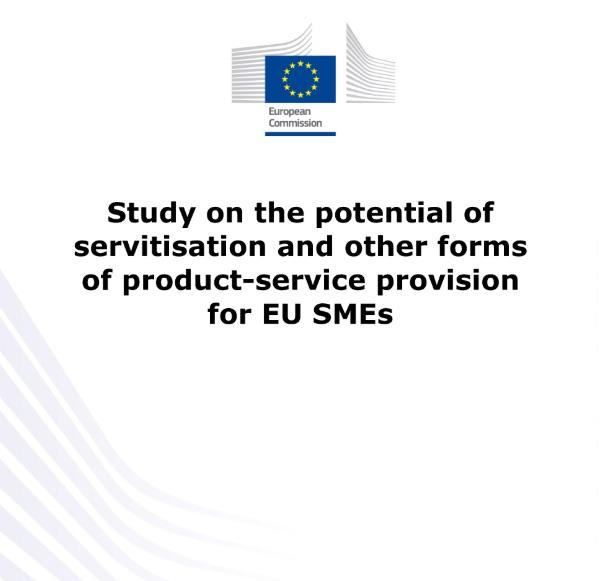 Report: The Potential of Servitisation and other forms of Product-Service Provision for EU SMEs